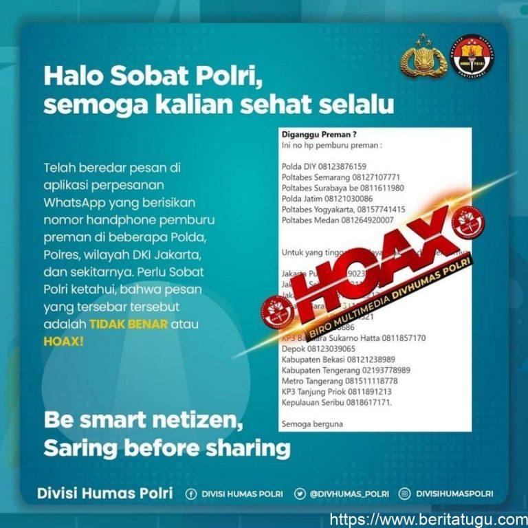Pesan WhatsApp Berisikan Nomor HP Pemburu Preman di Beberapa Polda, Polres, Wilayah DKI Jakarta, dan Sekitarnya Adalah TIDAK BENAR atau HOAX!