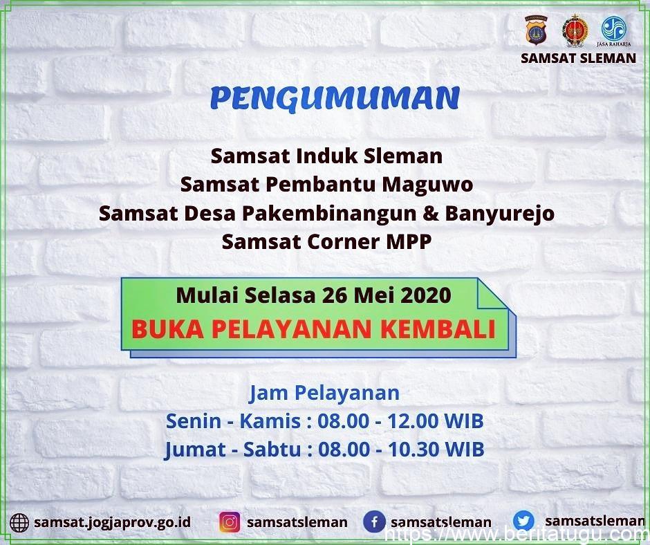 Pengumuman Jam Operasional Samsat Induk Sleman, Samsat Pembantu Maguwo, Samsat Desa Pakembinangun & Banyurejo, Samsat Corner MPP Mulai 26 Mei 2020 Kembali Normal